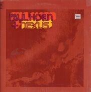 Paul Horn + Nexus - Paul Horn + Nexus