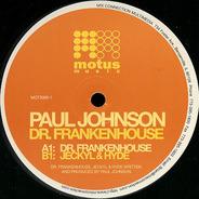Paul Johnson - Dr. Frankenhouse