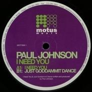Paul Johnson - I Need You