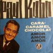 Paul Kuhn - Cara-Caramel Chocolat