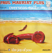Paul Mauriat Plus - Overseas Call / The Joy Of You