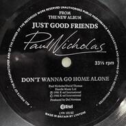 Paul Nicholas - Don't Wanna Go Home Alone