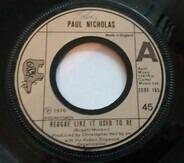 Paul Nicholas - Reggae Like It Used To Be