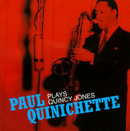 Paul Quinichette - Plays Quincy Jones