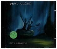 Paul Quinn - Hey! Pilgrims
