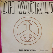 Paul Rutherford - Oh World