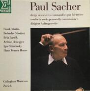 Paul Sacher , Collegium Musicum Zürich - Paul Sacher Dirige Des Oeuvres Commandées Par Lui-Même/Conducts Works Personally Commissioned/Dirig