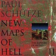 Paul Schütze - New Maps Of Hell II (The Rapture Of Metals)
