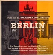 Paul von Hindenburg, Otto Wels, Ernst Reuter, Willy Brandt a.o. - Rund Um Das Brandenburger Tor • Berlin 1789-1959
