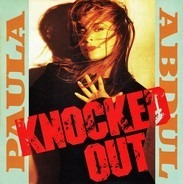 Paula Abdul - Knocked Out