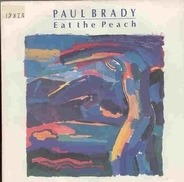 Paul Brady - Eat The Peach