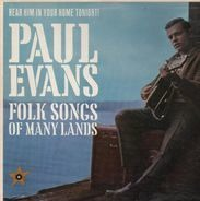 Paul Evans - Hear Him In Your Home Tonight! Paul Evans Folk Songs Of Many Lands