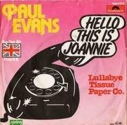 Paul Evans - Hello This Is Joannie