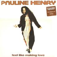 Pauline Henry - Feel Like Making Love