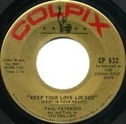 Paul Petersen - Keep Your Love Locked