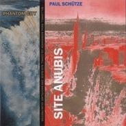 Paul Schütze + Phantom City - Site Anubis