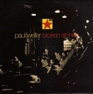 Paul Weller - Broken Stones