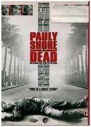 Pauly Shore / Sean Penn / Charlie Sheen a.o. - Pauly Shore Is Dead