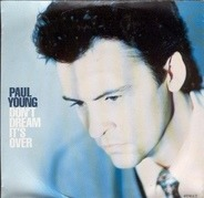 Paul Young - Don't Dream It's Over
