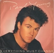 Paul Young - Everything Must Change