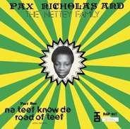 Pax Nicholas & The Nettey Family - Na Teef Know de Road of Teef