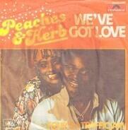 Peaches & Herb - We've Got Love