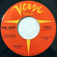 Pearl Bailey - Tired / Go Back Where You Stayed Last Night