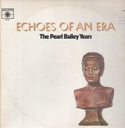 Pearl Bailey - The Pearl Bailey Years