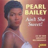 Pearl Bailey - Ain't She Sweet