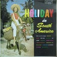 Pedro & His Amigos - Holiday In South America