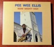 Pee Wee Ellis - Mighty High / Oh My God