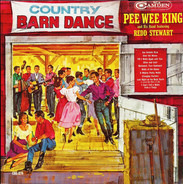 Pee Wee King & His Band Featuring Redd Stewart - Country Barn Dance