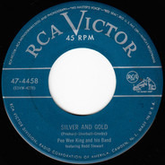 Pee Wee King & His Band Featuring Redd Stewart - Silver And Gold / Ragtime Annie Lee