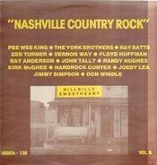 Pee Wee King, Randy Hughes, Kirk McGhee - Nashville Country Rock Vol. 5