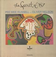 Pee Wee Russell And Oliver Nelson And His Orchestra - The Spirit Of '67