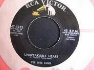 Pee Wee King - Unbreakable Heart / Janie