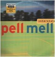 Pell Mell - Interstate
