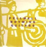 Pell Mell - Rhyming Guitars
