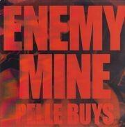 PELLE BUYS - ENEMY MINE