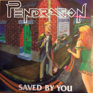 Pendragon - Saved By You