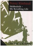 Penny Rimbaud - Shibboleth - My Revolting Life: Crass: Punk als Widerstand