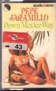 Pepe Jaramillo - Down Mexico Way