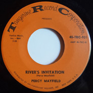 Percy Mayfield - River's Invitation / Baby Please