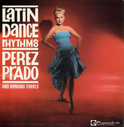 Perez Prado And Armand Torres - Latin Dance Rhythms