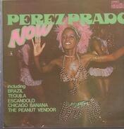 Perez Prado - Now