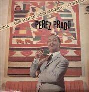 Perez Prado - Our Man in Latin America