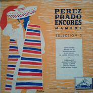 Perez Prado - Perez Prado Encores Mambos - Selection N°2