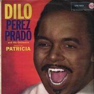Perez Prado And His Orchestra - Dilo (Ugh!)