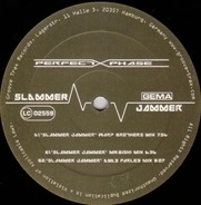 Perfect Phase - Slammer Jammer