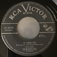 Perry Como - To Know You / My Lady Loves To Dance